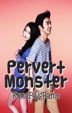Pervert Monster by konaplugfame