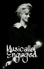Muscially Engaged. (Tommy Joe Ratliff FanFic) by XxOneandOnly9701xX