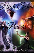 High School Power by LauraUlianAraujoSilv