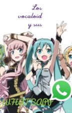 Los Vocaloid Y sus Whatsapp (#Wattys2015) by MikuStirling