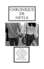 《Chronique De Neyla》 by MelissaxAhmd