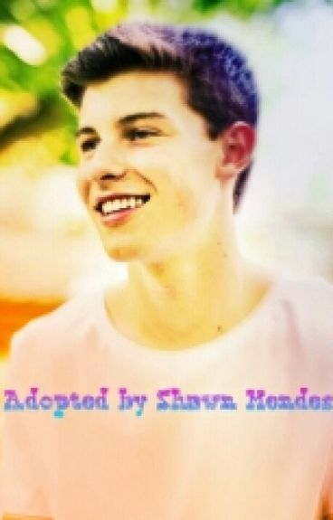 Adopted By Shawn Mendes