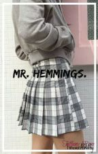 Mr. Hemmings. || EDITING XX by ForeverAWolfy