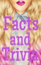 Facts and Trivia by Shanaia_Diego