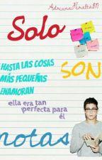 Solo Son Notas by AdrianaPeralta817