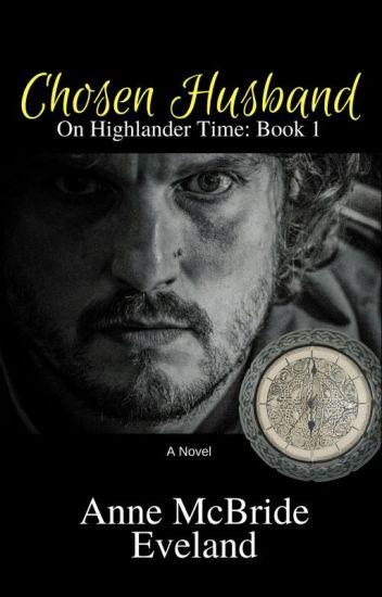 Chosen Husband: On Highlander Time book 1