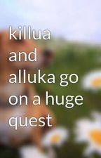 killua and alluka go on a huge quest by killuazoldyckforever