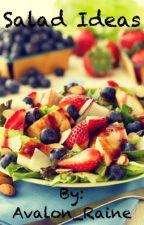 Salad Ideas by loopdyloops