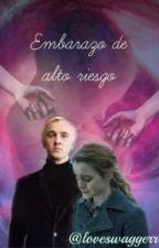 embarazo de alto riesgo (dramione ) by loveswaggerr