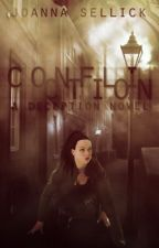 Confliction (A Deception Novel Book 2) by JoSellick