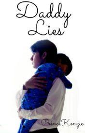 Daddy Lies by PrinceKenzie