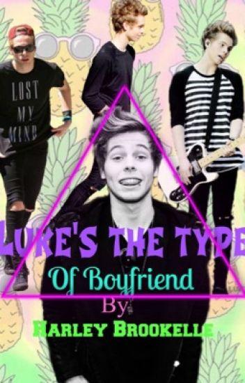 Luke's the type of...¿boyfriend?