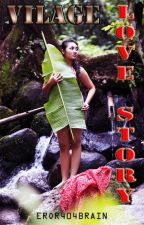 Vilage Love Story by EROR404BRAIN