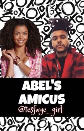Abel's Amicus by Tesfaye_girl