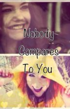 Nobody Compares To You by 1D_Loverss