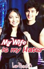 My wife is my hater (JaDine) {Under Construction} by IamPusa23