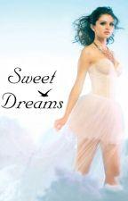 Sweet Dreams |Adaptada| |Jelena| by onlyjelenaxo