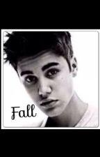 Fall (Justin Bieber love story) by violetlynnn