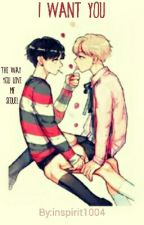 I Want You [VKOOK] by inspirit1004