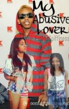 My Abusive Lover (A Prodigy Love Story) by EatMySpiffiness
