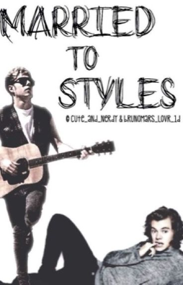 Married to Styles (Sequel to Working for Styles)