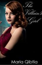 The Villain's Girl [#Wattys2016] by wreck_tangle1