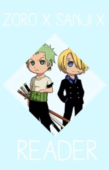Sanji x Zoro x Child! Reader