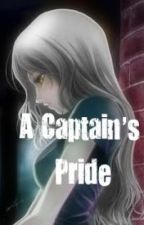 A Captain's Pride by BleachMyLove