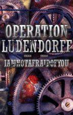 Operation Ludendorff: a Leviathan fanfic by iamnotafraidofyou