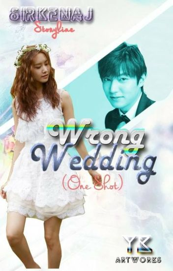 Wrong Wedding One Shot Seri Jane Serenity Wattpad