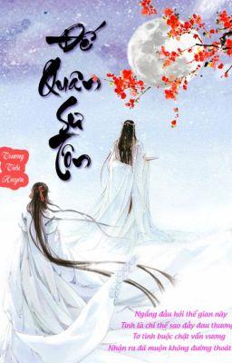 Đọc truyện Đế quân sư tôn - Trương Tiểu Huyên