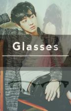 Glasses [Chanyeol fanfic] [COMPLETED] #Wattys2015 by Izzanness