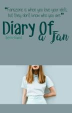 Diary Of A Fan by been-found