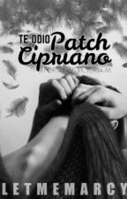 Te odio Patch Cipriano by letmemarcy