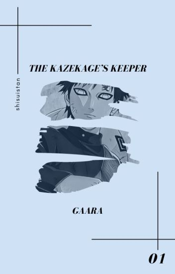 the kazekage's keeper » gaara