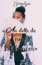 « Au delà de nos différences » by Ymelyss