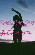 She's The One And Only Girl (KathNiel Fanfiction) by mehannxxagustin