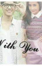 With You 2 by StoryPutri