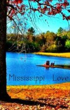 Mississippi Love by Nox_Floo