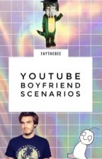 Youtube Boyfriend Scenarios by faythebee