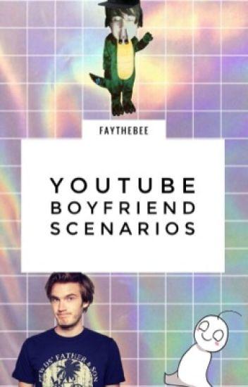 Youtube Boyfriend Scenarios