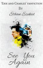See You Again by EthanEzekiel