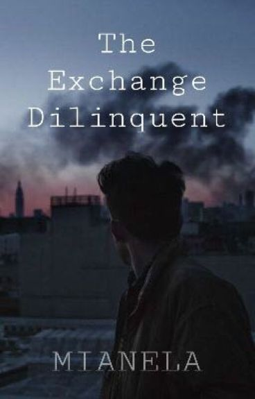 The Exchange Dilinquent