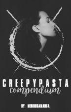 Creepypasta Compendium by Merirusamansa