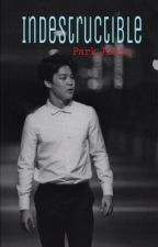 Indestructible [Jimin BTS fanfic] by bangtanedml