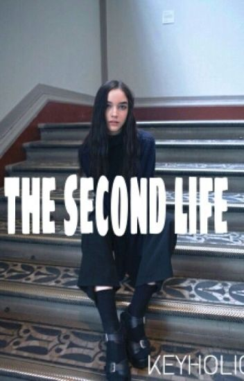 The Second Life [EDITED]