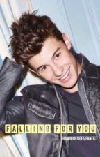Falling For You - A Shawn Mendes Fanfiction (COMPLITED) by btrgirlyall