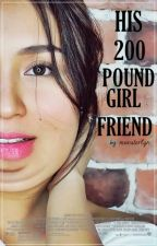 His 200 Pound Girlfriend (KathNiel) by monsterlyn