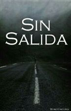 sin salida by AntonioUrza