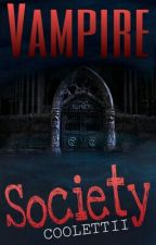 Vampire Society (On Hold) by Coolettii